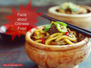 Facts about Chinese Food