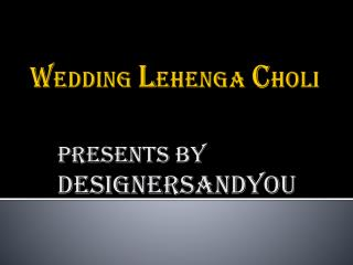 Latest Wedding Lehenga Choli Collection   Designer Lehenga Designs 2016-2017.