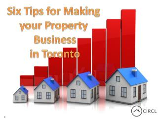 Six Tips for Making your Property Business in Toronto