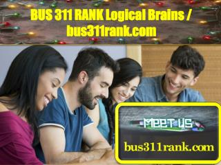 BUS 311 RANK Logical Brains / bus311rank.com