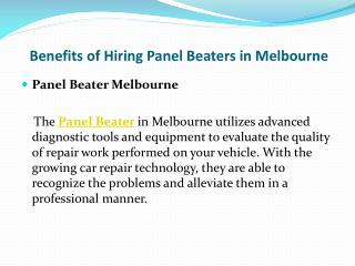 Benefits of Hiring Panel Beaters in Melbourne