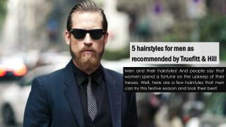 5 hairstyles for men as recommended by Truefitt & Hill