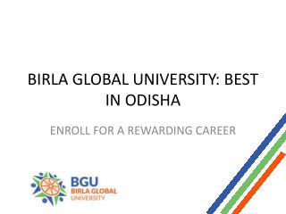 Birla Global University Best In Odisha