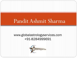 Get Astrology Services in India  91-8284999691 – Pt. Ashmit Sharma