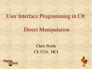 User Interface Programming in C:   Direct Manipulation