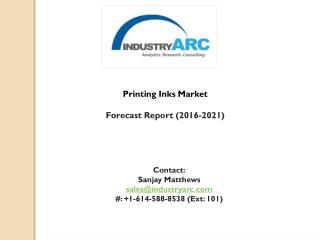 Printing Inks Market Analysis by 2021