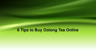 Points To Remember While Buying Oolong Tea Online