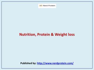 Nerd Protein-Nutrition, Protein & Weight loss