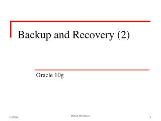 Backup and Recovery 2