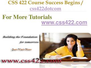 CSS 422 Course Success Begins / css422dotcom