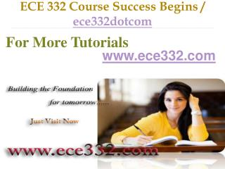 ECE 332 Course Success Begins / ece332dotcom