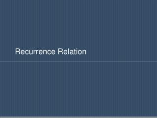 Recurrence Relation