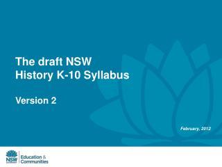 The draft NSW  History K-10 Syllabus  Version 2