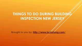 Things To Do During Building Inspection New Jersey