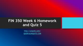 FIN 350 Week 6 Homework and Quiz 5