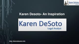 Karen Desoto- An Inspiration