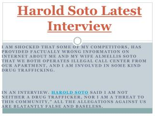 Harold Soto Latest Interview