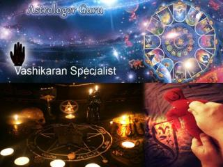 Black Magic love back Solution  +91-7840007155 Vashikaran specialist Molvi Ji