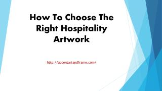 How To Choose The Right Hospitality Artwork