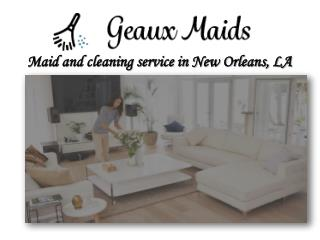 Experienced Cleaning Company in New Orleans
