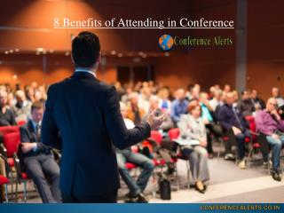 8 benefits of attending in conference alerts in india