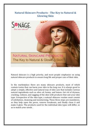 Natural Skincare Products - The Key to Natural & Glowing Skin