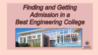 Finding and Getting Admission in a Best Engineering College