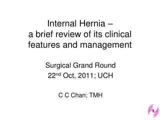 Internal Hernia    a brief review of its clinical features and management