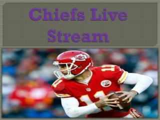 Chiefs live stream