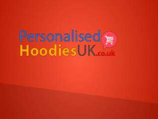 Cheapest Personalized Hoodies UK