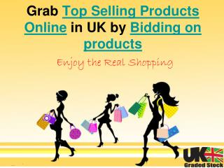 Grab Best Deals By Bidding On Products at UK Graded Stock