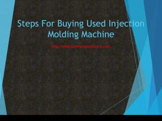 Steps For Buying Used Injection Molding Machine