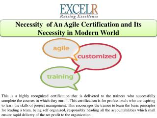 Necessity  of An Agile Certification and Its Necessity in Modern World