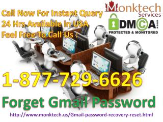 Forget Gmail Password Get Immediate Reliable Support @ 1-877-729-6626