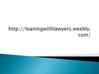 Learning With Lawyers