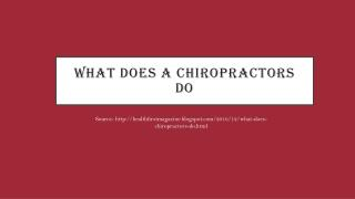 What Does A Chiropractors Do