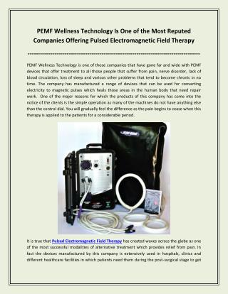 PEMF Wellness Technology Is One Of The Most Reputed Companies Offering Pulsed Electromagnetic Field Therapy