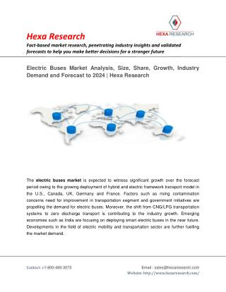 Electric Buses Market Research Report - Industry Analysis, Size and Forecast to 2024 | Hexa Research