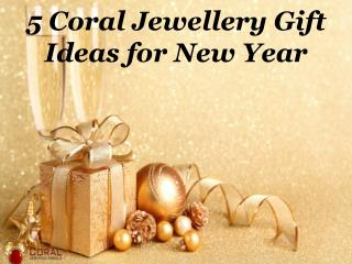 5 Coral Jewellery Gift Ideas for New Year