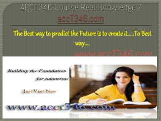 ACCT346 Course Real Knowledge / accT346dotcom