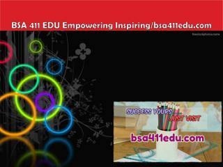 BSA 411 EDU Empowering Inspiring/bsa411edu.com