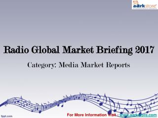Global Radio Market Report 2017: Aarkstore