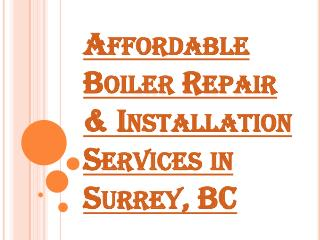 Professional & Affordable Boiler Repair and Installation Services