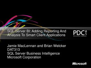 SQL Server BI: Adding Reporting And Analysis To Smart Client Applications