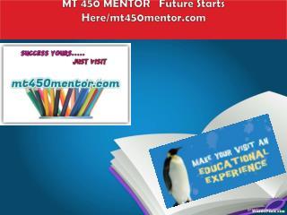 MT 450 MENTOR   Future Starts Here/mt450mentor.com