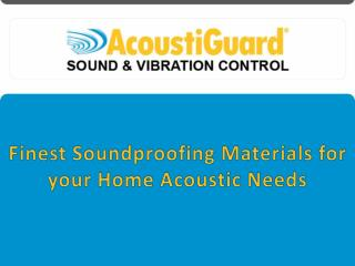 Finest Soundproofing Materials for Your Home Acoustic Needs