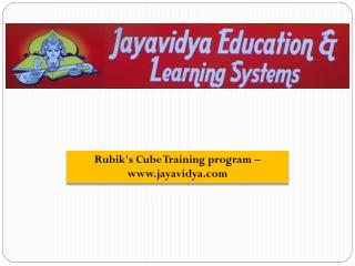 Rubik's Cube Training program – www.jayavidya.com