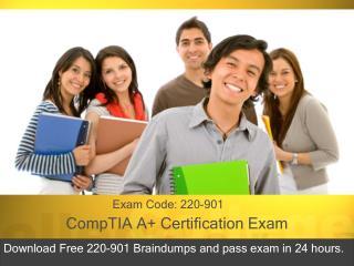 Free 220-901 comptiabraindumps