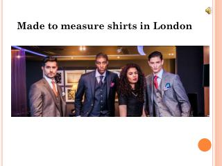 Made to measure shirts in London