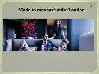 Made to measure suits London
